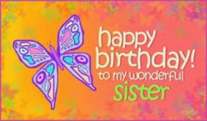 Happy Birthday Sister butterfly image, wallpaper