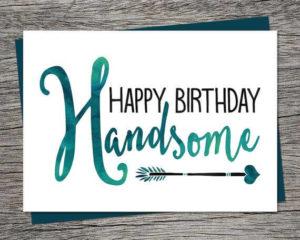 happy birthday handsome boyfriend greeting card