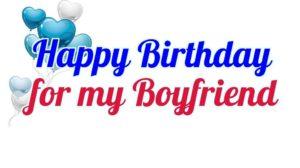 happy birthday boyfriend celebration
