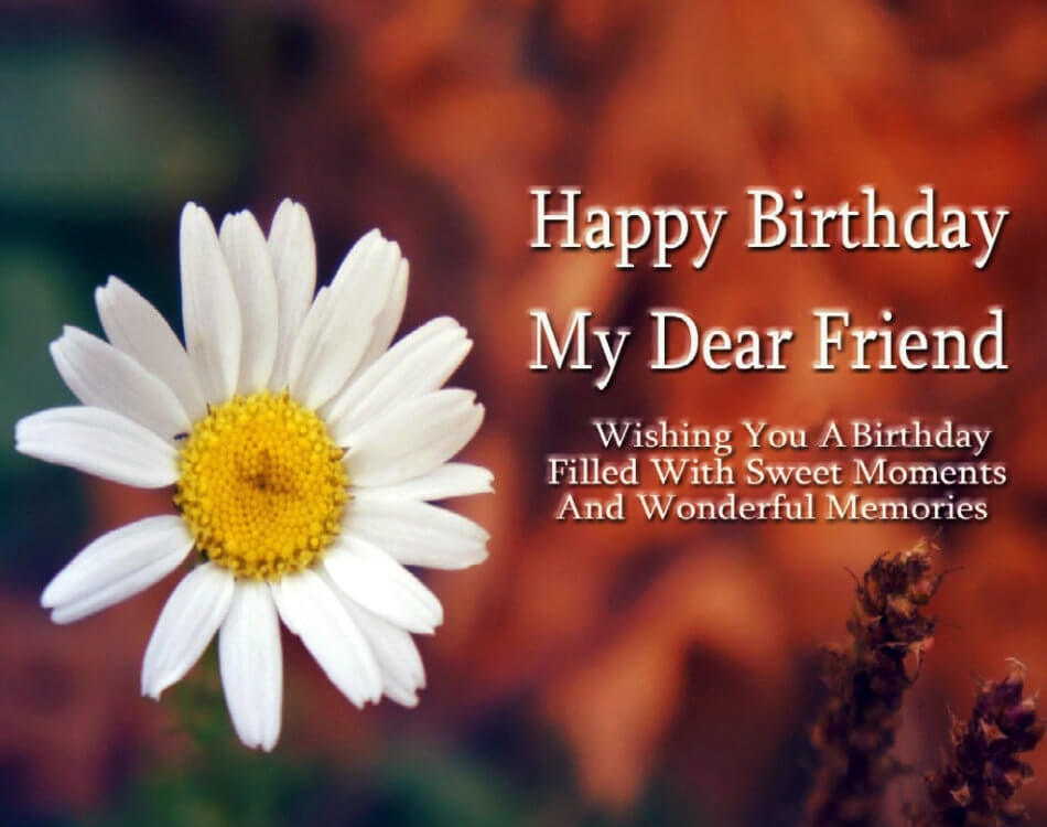 Happy birthday friend wishes quotes cake images messages the happy birthday friend flower images photo wallpaper hd m4hsunfo