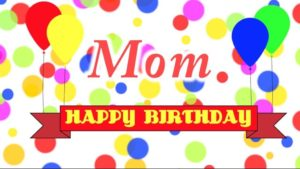 Happy Birthday Mom balloon image wallpaper