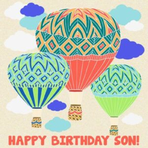 happy birthday greeting card for son hot air balloon