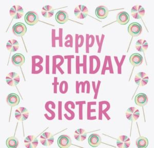 Happy Birthday To My Sister greeting card, image