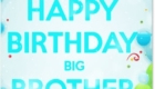 Happy Birthday Big Brother Greeting Cards