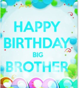 Happy Birthday wishes for big brother greeting card