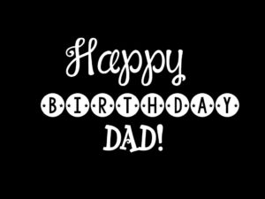 Happy Birthday papa , dad, father, image, wallpaper wishes