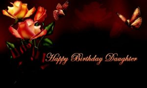 happy birthday daughter butterfly, flower image, wallpaper