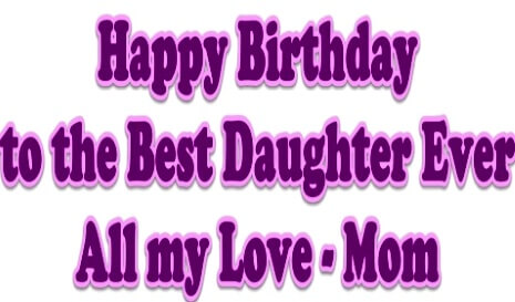 Happy Birthday Wishes for Best Daughter