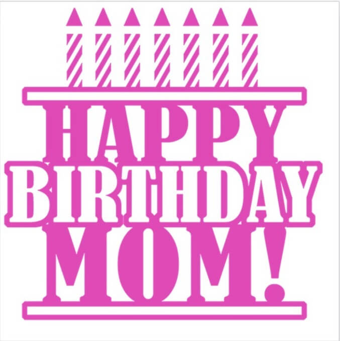Happy Birthday Mom Candles