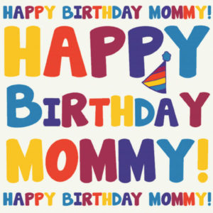 Happy Birthday Mommy greeting cards Images HD
