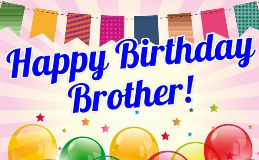 Happy Birthday Brother Wishes Party