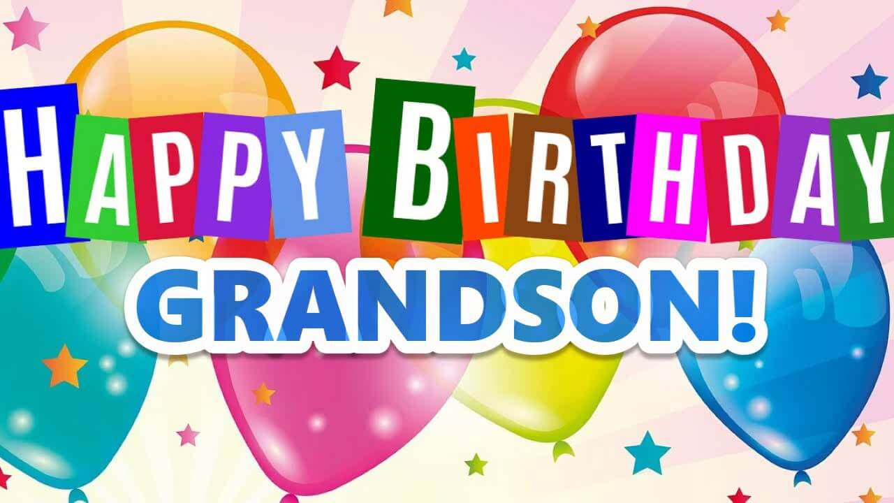 Happy Birthday Grandson Wishes