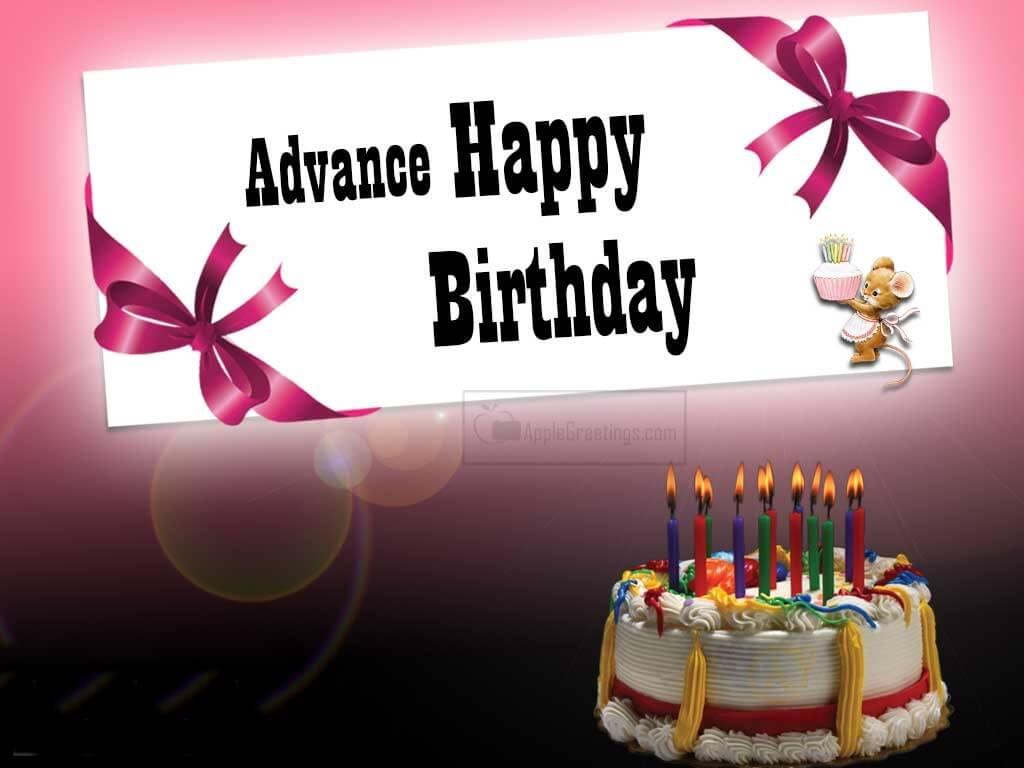 Advance Birthday Wishes Cake