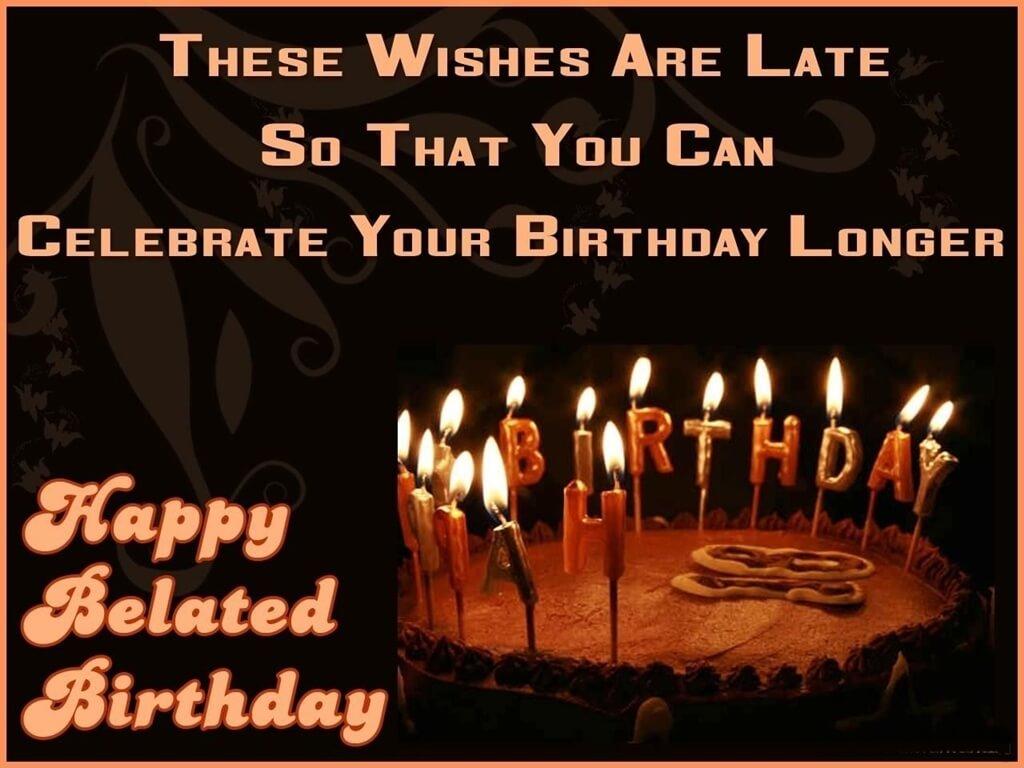 Belated Happy Birthday Wishes Chocolate Cake