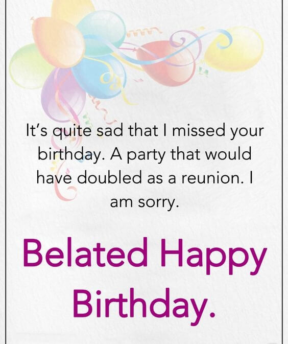 Belated Happy Birthday Wishes Greeting Card