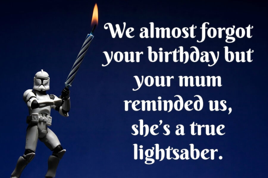 Star Wars Happy Birthday Wishes Quotes