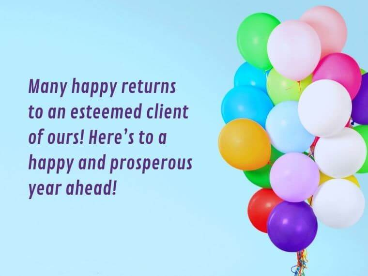 Happy Birthday Wishes for Client Quotes