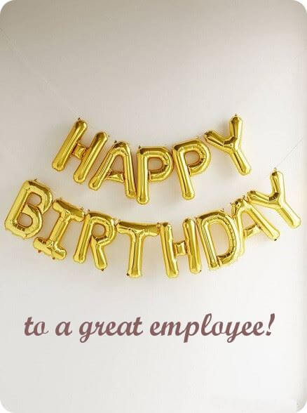 Happy Birthday Wishes for Employee Messages