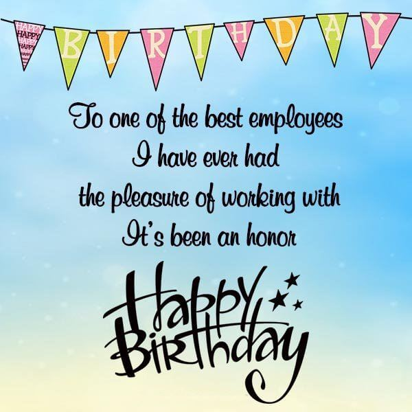 Happy Birthday Wishes for Employee Quotes