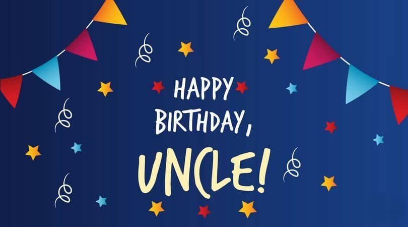 Happy Birthday Wishes for Uncle Message