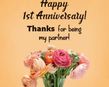 Happy 1st Anniversary Wishes Partner