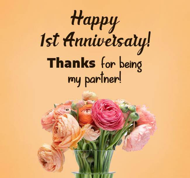 Happy 1st Anniversary Wishes Partner