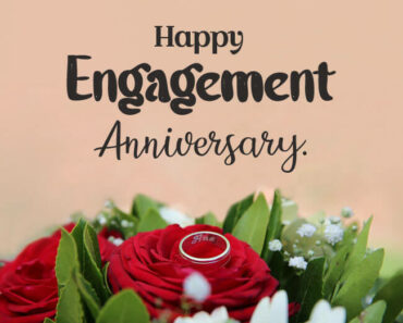 Happy 1st Engagement Anniversary Wishes
