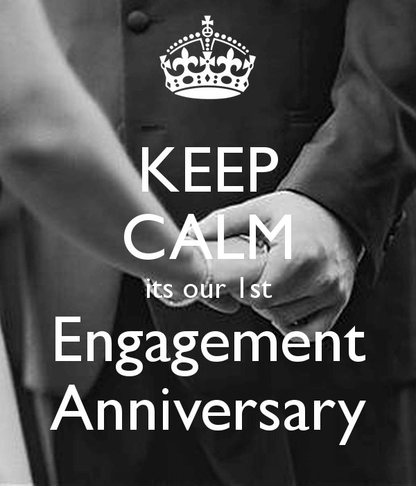 Happy 1st Engagement Anniversary Wishes Keep Calm