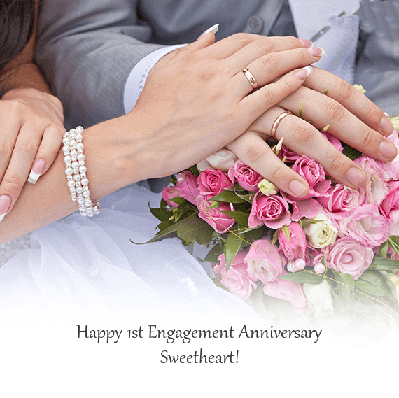 Happy 1st Engagement Anniversary Wishes Sweetheart