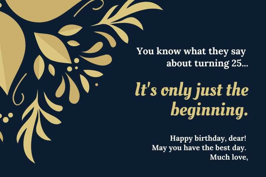 Happy 25th Birthday Wishes Quotes