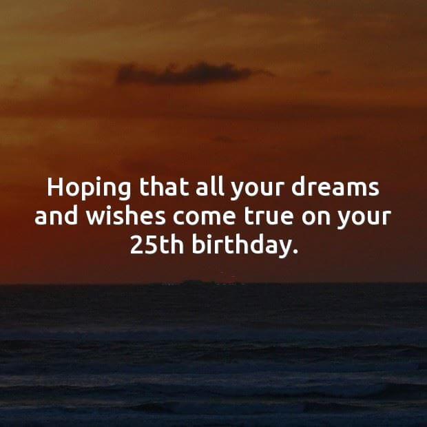 Happy 25th Birthday Wishes Status