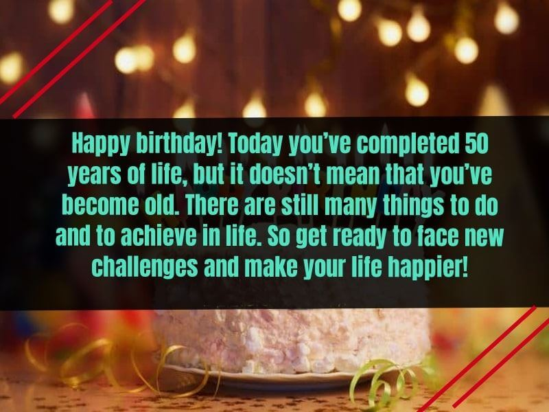 Happy 50th Birthday Wishes Message